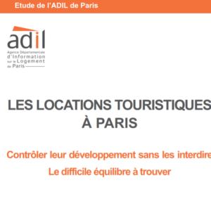 Dossier ADIL Les locations touristiques à Paris, ADIL 2017